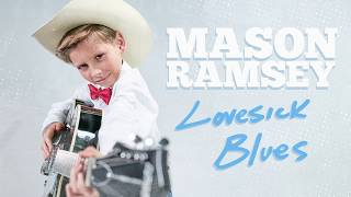 Mason Ramsey - Lovesick Blues [Hank Williams Cover]