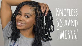 Knotless 3 Strand Twists | Lightweight, No Tension!