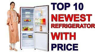 Top 10  Newest Refrigerator with price | 2018