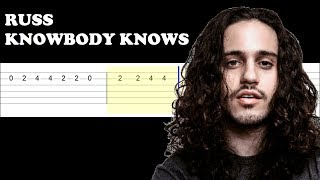 Russ   Knowbody Knows (Easy Guitar Tabs Tutorial)