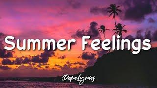 Lennon Stella, Charlie Puth - Summer Feelings (Lyrics) From Scoob! The Album