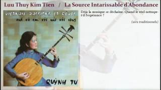 QUYNH TU : Luu Thuy Kim Tien / Source Intarissable d'Abondance