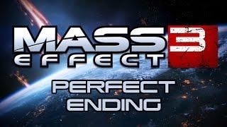 Mass Effect 3 - Perfect Ending