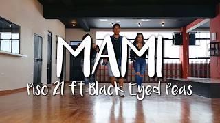 Mami - Piso 21 ft Black Eyed Peas | Coreografía (Dancing Fit Cusco)
