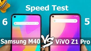 Vivo Z1 Pro Vs Samsung Galaxy M40 Speed Test Comparison || Rs016999 vs Rs.19999