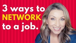 How To Network To Get A Job | Job Search Tips