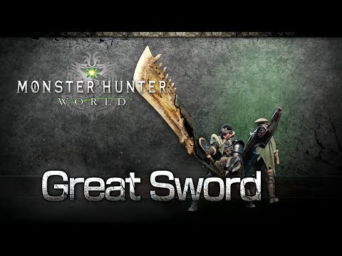 Monster Hunter: World - Great Sword Overview thumbnail
