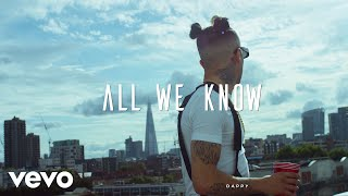 Dappy All We Know Official Video