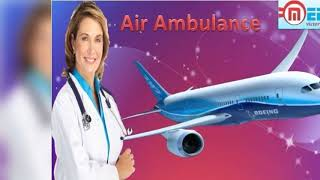 Top Air Ambulance Service in Siliguri and Silchar by Medivic Aviation