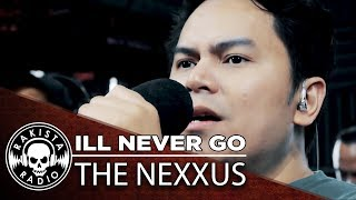 I'll Never Go by The Nexxus | Rakista Live EP275