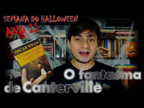 O Fantasma de Canterville - Oscar Wilde | #SEMANA DO HALLOWEEN