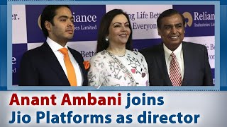 Anant Ambani joins Jio Platforms as director