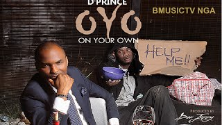 D'Prince - On Your Own (OFFICIAL AUDIO 2014)