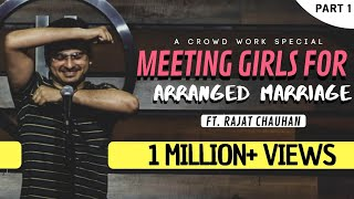 Meeting Girls for Arranged Marriage (Crowd Work) | Stand Up Comedy By Rajat Chauhan (18th Video)