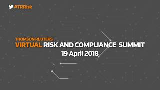 Highlights from the Thomson Reuters London Risk and Compliance Summit