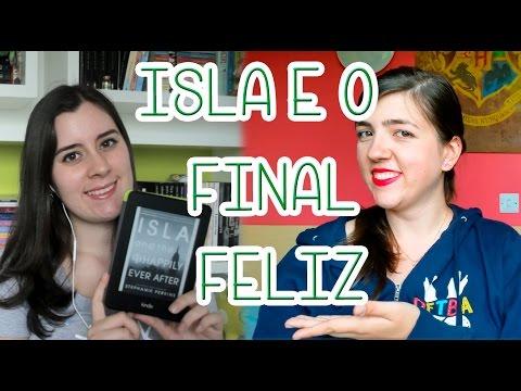 Resenha de Isla e o Final Feliz!