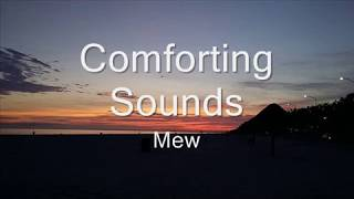 Comforting Sounds - Mew (lyrics) (sub esp)