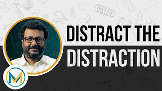 Distract your Distractions   Stay Focused on your Goals and Achieve Success