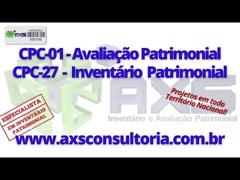 CPC01 Avaliação e CPC27 Inventário Patrimonial Avaliação Patrimonial Inventario Patrimonial Controle Patrimonial Controle Ativo