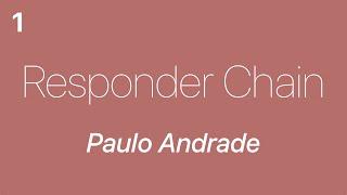 Responder Chain — PauloAndrade