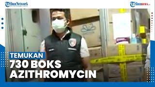 Polres Metro Jakarta Barat Temukan 730 Boks Azithromycin saat Geledah Ruko di Kawasan Kalideres