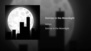 Sorrow in the Moonlight