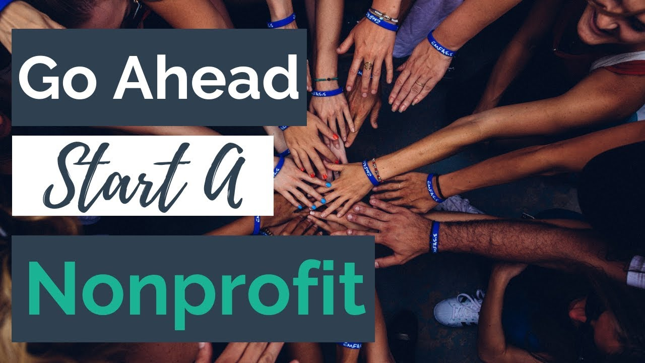 Go Ahead and Start a Nonprofit