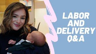 Labor, Delivery and Postpartum Q&A!