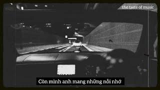 Tháng Năm - SOOBIN x SLIMV ( lyrics + chill drive )