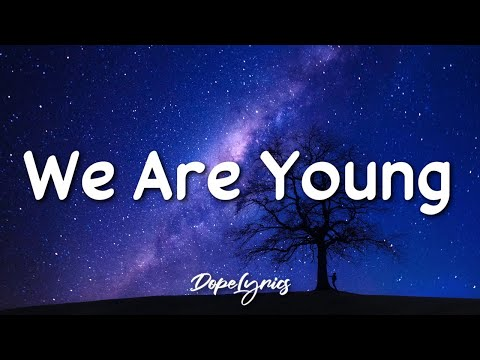 Fun - We Are Young (Lyrics) ft. Janelle Monáe