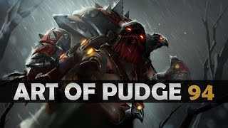 Dota 2 - The Art of Pudge - EP. 94