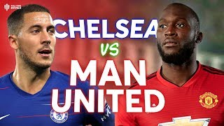 Chelsea vs Manchester United PREMIER LEAGUE PREVIEW!