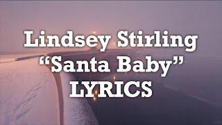 Lindsey Stirling - Santa Baby (Lyrics)