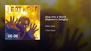 KRS-1- Step into a World Rapture's Delight