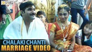 Chalaki Chanti Marriage Video