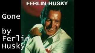 Gone by Ferlin Husky