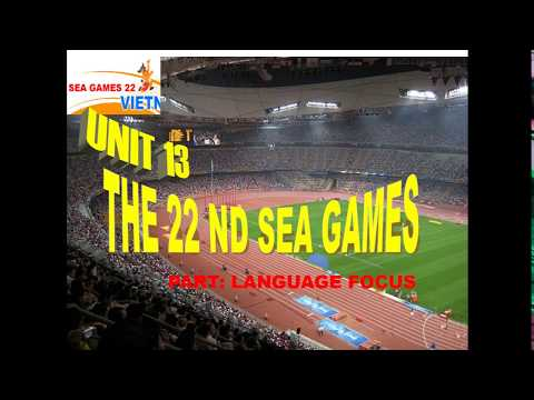 Khối 12: Unit 13: The 22nd SEA Games_Language