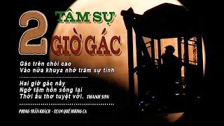 Hợp âm Tâm Sự 2 Giờ Gác Thanh Sơn