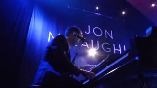 Jon McLaughlin - I Am Always Going to Love You - The Chapel/San Francisco - 2015.10.22