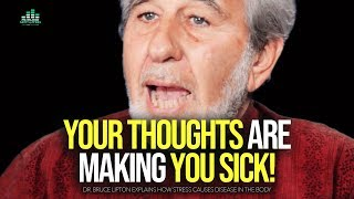 Change Your Thoughts: CHANGE EVERYTHING   Bruce Lipton