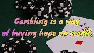 Betting and Gambling Quotes