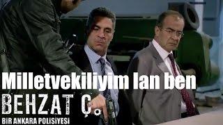 Behzat Ç. -  Milletvekiliyim Lan Ben