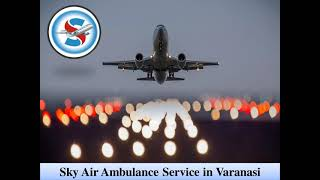 Take Advantage of an Air Ambulance from Bhopal at a Normal Rate