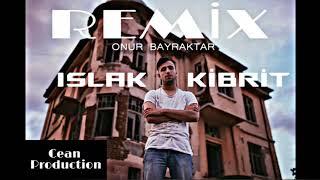 Onur Bayraktar   Islak Kibrit (Remix) Ft. Cean Prod.