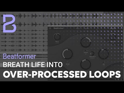 Breath life into over-processed drum loops | Beatformer