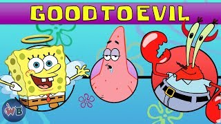 Spongebob Squarepants Characters: Good to Evil