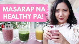 3 Smoothies Na Pampa Sexy! ♥ Healthy Breakfast Ideas ♥ Diet Plan Philippines
