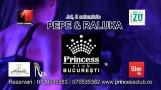 Promo PEPE  RALUKA  PRINCESS CLUB