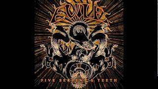 Five Serpent's Teeth - Evile
