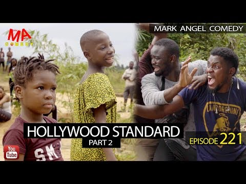 Mark Angel Comedy – HOLLYWOOD STANDARD Part 2 (Episode 221)